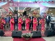Inauguran en Rusia centro comercial Hanoi- Moscú