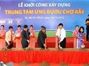 Construyen centro oncológico en Ciudad Ho Chi Minh